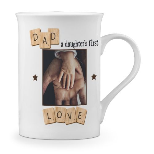 Personalised Dad, A Daughter's First Love Novelty Gift Fine Bone China Mug